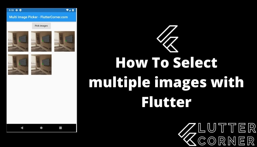 How To Select multiple images with Flutter, multiple images with flutter, multiple images flutter, how to select multiple images flutter, images with flutter