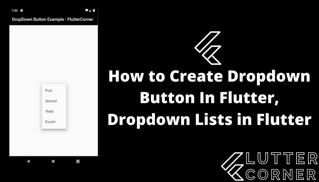 How to Create Dropdown Button In Flutter, Dropdown Lists in Flutter
