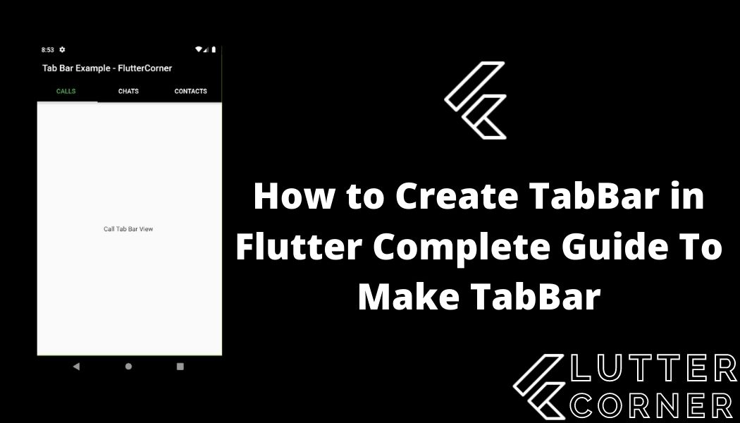 How to Create TabBar in Flutter Complete Guide To Make TabBar