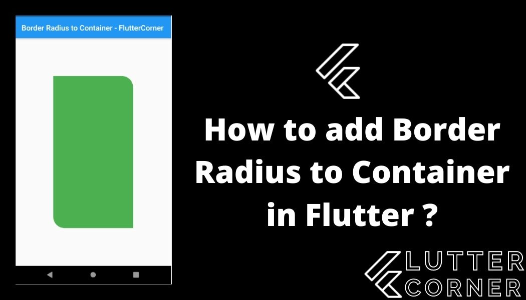 How to add Border Radius to Container in Flutter
