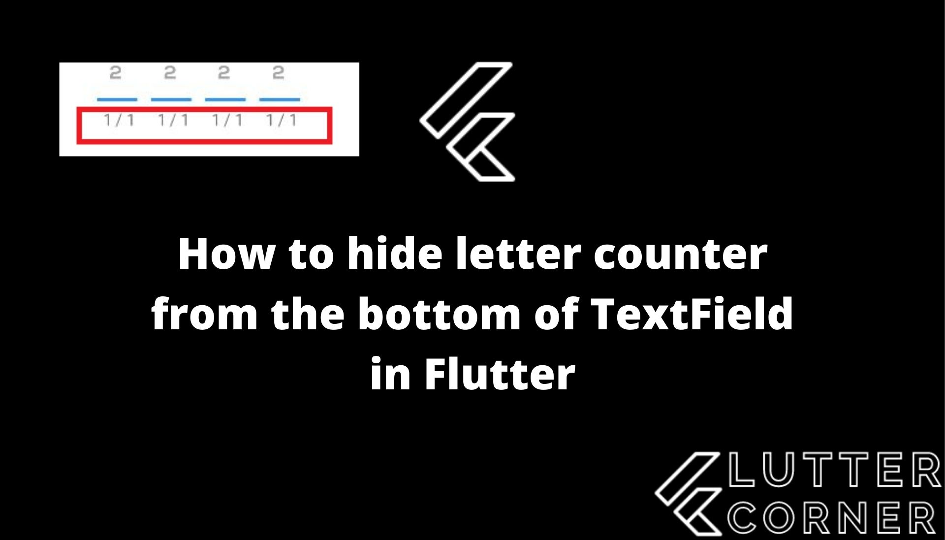 How to hide letter counter from the bottom of TextField in Flutter