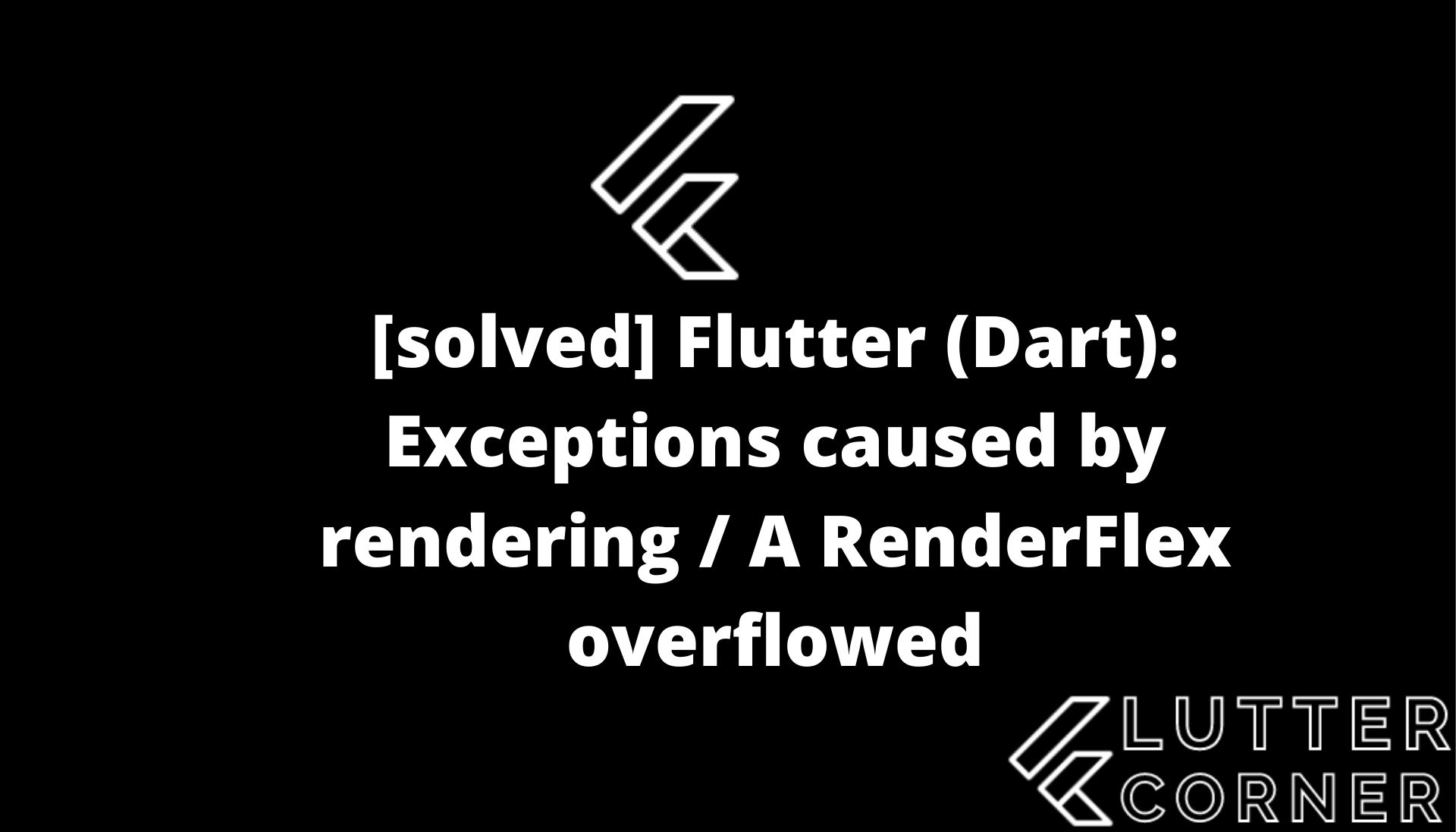 Exceptions caused by rendering / A RenderFlex overflowed, renderflex overflowed by 28 pixels, exceptions caused by rendering, dart exceptions caused by rendering, flutter dart exceptions caused