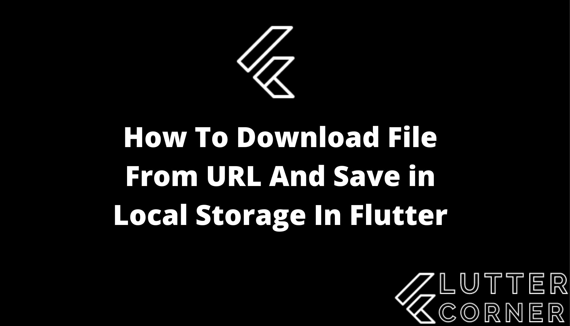 How To Download File From URL And Save in Local Storage In Flutter, How to download pdf from URL and save to phones local storage in flutter ?, How to Download file in flutter ?, How to download mp3 file from URL and save to phone local storage in flutter ?, download file from url and save to storage