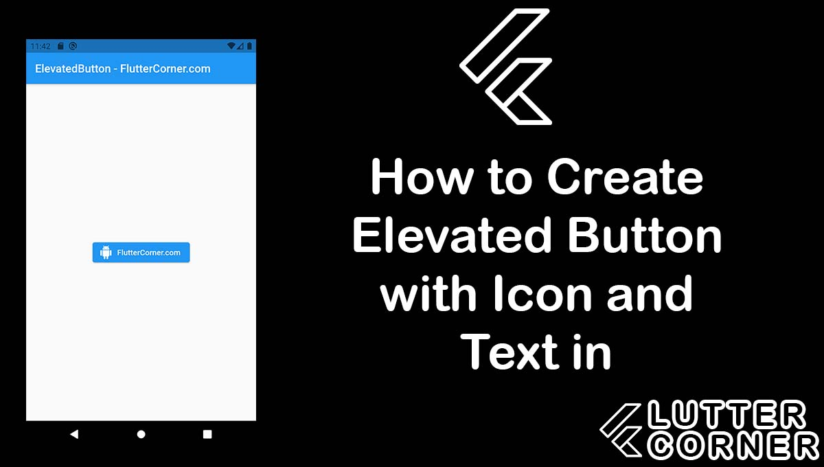 How to Create Elevated Button with Icon and Text in Flutter, Create Elevated Button with Icon and Text in Flutter, Elevated Button with Icon and Text in Flutter, Button with Icon and Text in Flutter, create elevated button with icon